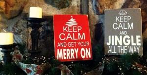 Keep Calm Christmas Signs