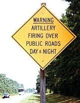 Artillary Firing Safety Sign